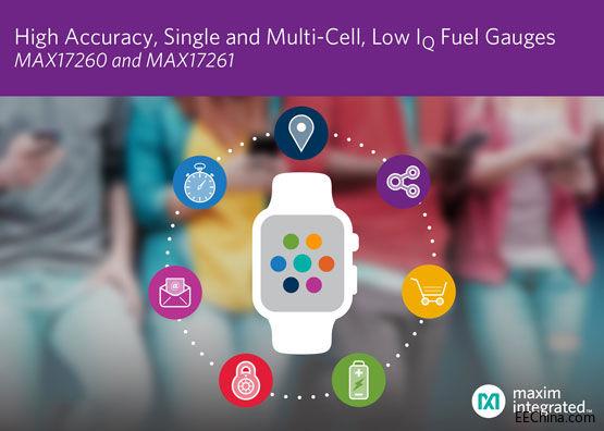 Maxim面向宽范围应用推出最新电量计,采用ModelGauge m5 EZ算法提高设备运行时间