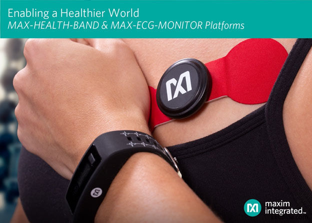 Maxim推出MAX-HEALTH-BAND,大力支持健康和健身应用