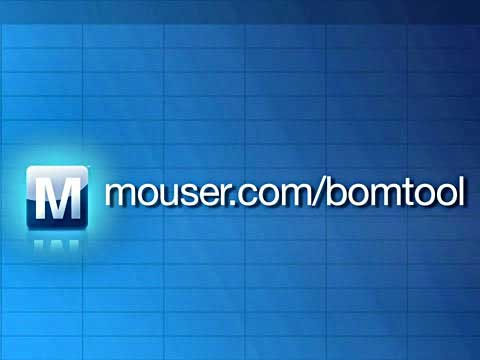 Mouser BOMTool 介绍视频